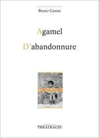 Téléchargement du livre audio allemand Agamel ; D'abandonnure