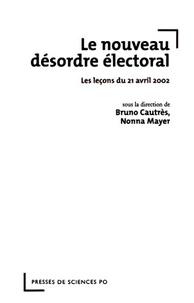 Le nouveau désordre électoral - Les leçons du 21 avril 2002.pdf