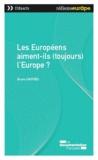 Bruno Cautrès - Les Européens aiment-ils (toujours) l'Europe ?.