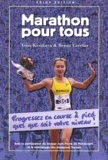 Bruno Cavelier et Irina Kazakova - Marathon pour tous.