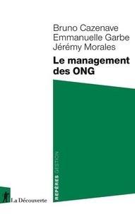 Ebook gratuit, téléchargement gratuit Le management des ONG par Bruno Cazenave, Emmanuelle Garbe