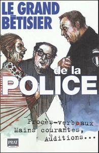 Bruno Chabert et Jean-Jacques Charrais - Le grand bêtisier de la police.
