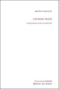 Deedr.fr L'homme trans - Variations sur un préfixe Image