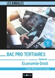 Bruno Charmoille et Karima Rabehi - Economie-Droit Bac pro Tertiaires - 5 sujets officiels et leurs corrigés.