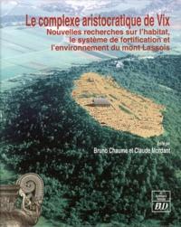 Bruno Chaume et Claude Mordant - Le complexe aristocratique de Vix - Nouvelles recherches sur l'habitat, le système de fortification et l'environnement du mont Lassois, 2 volumes.
