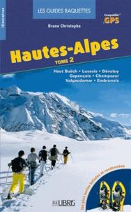 Hautes-Alpes - Tome 2, Haut Buëch, Lussois, Dévoluy, Gapençais, Champsaur, Valgaudemar, Embrunais.pdf
