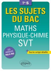 Bruno Ciolfi et Pascal Clavier - Maths Physique-Chimie SVT Tle S.