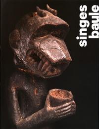 Bruno Claessens et Jean-Louis Danis - Singes Baule.