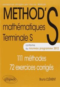Téléchargement du téléchargeur de recherche de livres Google Mathématiques Tle S  - 111 méthodes, 72 exercices corrigés, conforme au nouveau programme 2012 PDF 9782729876234
