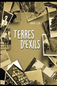 Bruno Clerc - Terres d'exils.