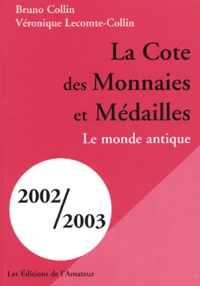La cote des monnaies et des médailles. Le monde antique, 2002-2003.pdf