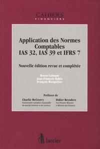 Bruno Colmant et Jean-François Hubin - Application des Normes Comptables IAS 32, IAS 39 et IFRS 7.