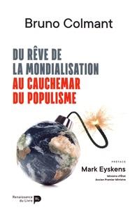 Bruno Colmant - Du rêve de la mondialisation au cauchemar du populisme.