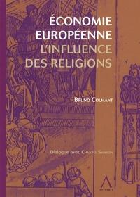 Bruno Colmant - Economie européenne - L'influence des religions.
