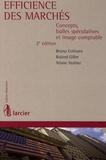 Bruno Colmant et Roland Gillet - Efficience des marchés - Concepts, bulles spéculatives et image comptable.