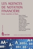 Bruno Colmant - Les agences de notation financière - Entre marchés et Etats.