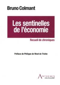 Bruno Colmant - Les sentinelles de l'économie.