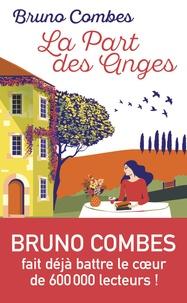 Bruno Combes - La part des anges.