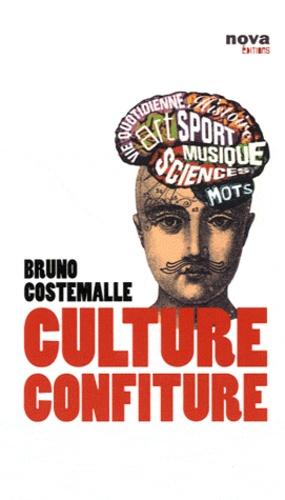 Bruno Costemalle - Culture confiture.