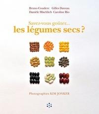 Bruno Couderc et Gilles Daveau - Savez-vous goûter... les légumes secs ?.