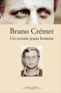 Bruno Crémer - .