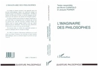 Bruno Curatolo et  Collectif - L'IMAGINAIRE DES PHILOSOPHES. - Actes du colloque de Dijon, 13 et 14 novembre 1997.