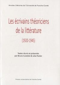 Bruno Curatolo et Julia Peslier - Les écrivains théoriciens de la littérature (1920-1945).