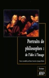 Bruno Curatolo et Jacques Poirier - Portraits de philosophes : de l'idée à l'image. - Actes du colloque de Dijon, 18 et 19 septembre 1999.