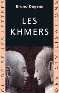 Bruno Dagens - Les Khmers.