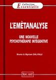 Bruno Dal-Palu et Myriam Dal-Palu - L'emètanalyse - Une approche analytique et intégrative.