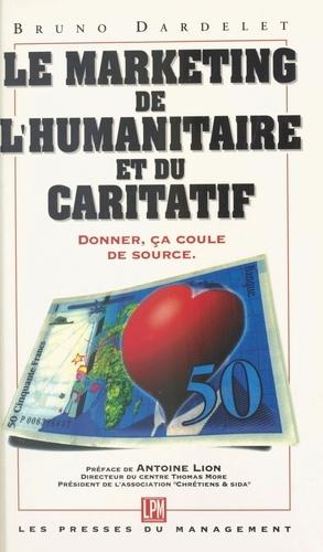 Bruno Dardelet - Donner, ça coule de source - Favoriser le don, réflexions et propositions..., méthodologie et fiscalité.
