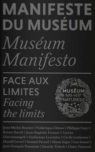Bruno David - Manifeste du Muséum - Face aux limites.