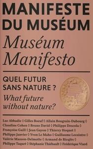 Bruno David et Philippe Taquet - Quel futur sans nature ?.