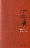Bruno de La Salle - Lettres à un jeune conteur - Le jeu de la narration tranquille.
