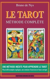 Bruno de Nys - Le tarot - Méthode complète.