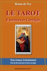 Bruno de Nys - Le tarot - Exercices et corrigés.