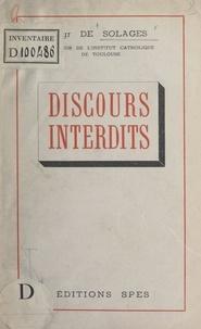 Bruno de Solages - Discours interdits.
