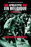 Bruno Deblander - Apocalypse en Belgique : 1940-1945, Vol. - 2. Destins singuliers.