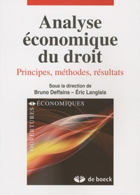 Bruno Deffains et Eric Langlais - Analyse économique du droit - Principes, méthodes, résultats.