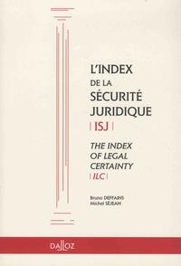 Bruno Deffains et Michel Séjean - L'index de la sécurité juridique (ISJ).