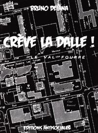 Bruno Deiana - Crève la dalle !.