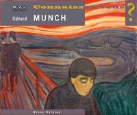 Bruno Delarue - Connaissez-vous Edvard Munch ?.