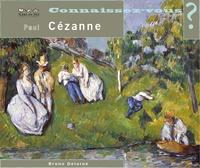 Bruno Delarue - Connaissez-vous Paul Cézanne ?.