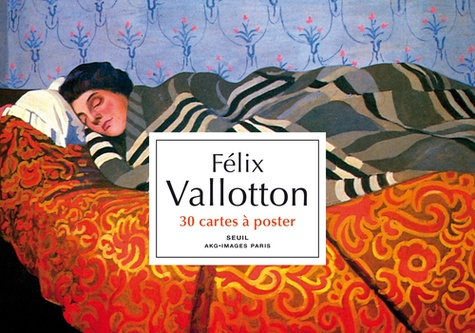 Bruno Delarue - Félix Vallotton - 30 cartes à poster.