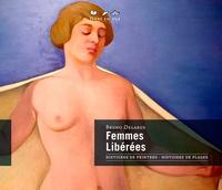 Bruno Delarue - Femmes libérées - Histoire de peintres, histoires de plages.