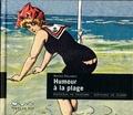 Bruno Delarue - Humour à la plage.