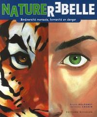 Nature rebelle - Biodiversité menacée, humanité en danger.pdf