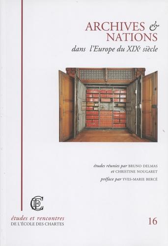 Archives et nations dans l'Europe du XIXe siècle
