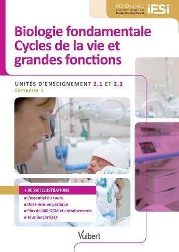 Biologie fondamentale Cycles de la vie et grandes fonctions UE 2.1 et 2.2