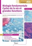 Bruno Delon et Anne Lainé - Biologie fondamentale, Cycles de la vie et grandes fonctions - Unités d'enseignement 2.1 et 2.2.
